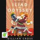 Homer's Iliad and the Odyssey: Two of the Greatest Stories Ever Told Audiobook