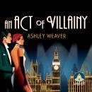 An Act of Villainy Audiobook