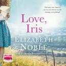 Love, Iris Audiobook