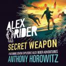 Alex Rider: Secret Weapon Audiobook