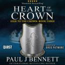 Heart of the Crown: Heir to the Crown Book 3, Paul J Bennett