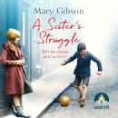 A Sister's Struggle Audiobook