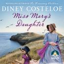Miss Mary's Daughter Audiobook