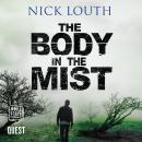 Body In The Mist: DCI Craig Gillard, Book 3, Nick Louth