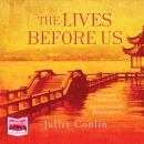 The Lives Before Us Audiobook