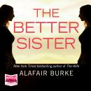 The Better Sister Audiobook