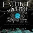Fallible Justice, Laura Laakso