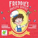 Freddie's Amazing Bakery: The Great Raspberry Mix-Up Audiobook