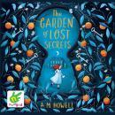 The Garden of Lost Secrets Audiobook