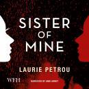 Sister of Mine Audiobook