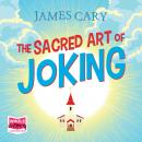 The Sacred Art of Joking Audiobook