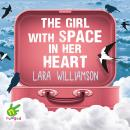 Girl with Space in Her Heart, Lara Williamson