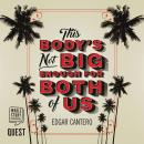 This Body's Not Big Enough For Both of Us Audiobook