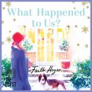 What Happened to Us? Audiobook