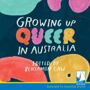 Growing Up Queer in Australia Audiobook