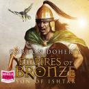 Empires of Bronze: Son of Ishtar Audiobook