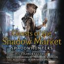 Ghosts of the Shadow Market Audiobook