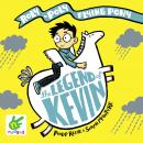 The Legend of Kevin: A Roly-Poly Flying Pony Adventure Audiobook