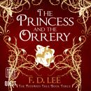 The Princess and the Orrery: The Pathways Tree Book 3 Audiobook