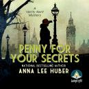 Penny for your Secrets: A Verity Kent Mystery Audiobook