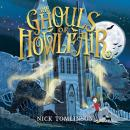 Ghouls of Howlfair, Nick Tomlinson