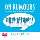On Rumours: How Falsehoods Spread, Why We Believe Them, What Can Be Done Audiobook