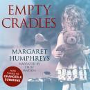 Empty Cradles (Oranges and Sunshine) Audiobook