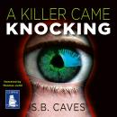 A Killer Came Knocking Audiobook