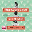 Delayed Rays of a Star Audiobook