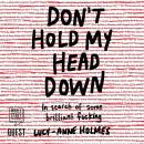 Don't Hold My Head Down Audiobook