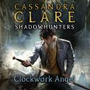 The Infernal Devices 1: Clockwork Angel (Not in SOP): The Infernal Devices Series, Book 1 Audiobook