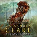 The Last Hours: Chain of Gold Audiobook