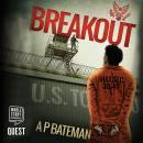 Breakout: Alex King Book 7 Audiobook
