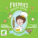Freddie's Amazing Bakery: The Cookie Mystery: Book 2 Audiobook