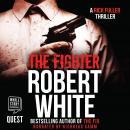 The Fighter: A Rick Fuller Thriller Book 6 Audiobook