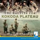 The Battles for Kokoda Plateau Audiobook