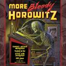 More Bloody Horowitz Audiobook