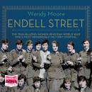 Endell Street: The Suffragette Surgeons of World War One Audiobook