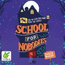 School for Nobodies Audiobook