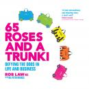 65 Roses and a Trunki Audiobook