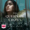 The Queen of Crows: Sacred Throne 2 Audiobook
