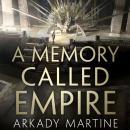 A Memory Called Empire Audiobook