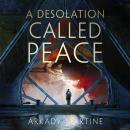 A Desolation Called Peace Audiobook