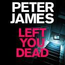 Left You Dead Audiobook