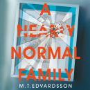 A Nearly Normal Family: A gripping, page-turning thriller with a shocking twist Audiobook