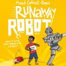 Runaway Robot Audiobook