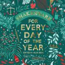 Shakespeare for Every Day of the Year Audiobook