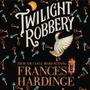 Twilight Robbery Audiobook