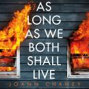 As Long As We Both Shall Live: Get ready for the twist to end all twists Audiobook