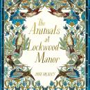 The Animals at Lockwood Manor Audiobook